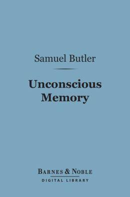 Unconscious Memory (Barnes & Noble Digital Library)
