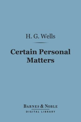 Certain Personal Matters (Barnes & Noble Digital Library)