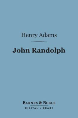 John Randolph (Barnes & Noble Digital Library)