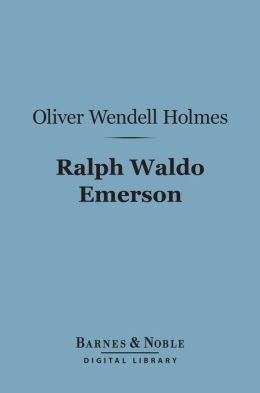 Ralph Waldo Emerson (Barnes & Noble Digital Library)