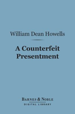 A Counterfeit Presentment (Barnes & Noble Digital Library)