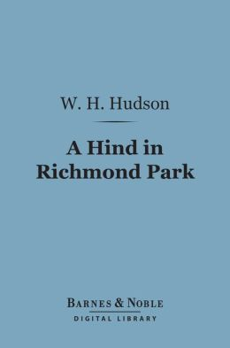 A Hind in Richmond Park (Barnes & Noble Digital Library)
