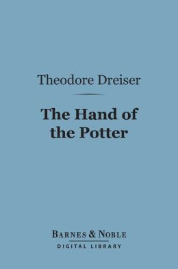The Hand of the Potter (Barnes & Noble Digital Library)
