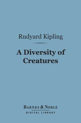 A Diversity of Creatures (Barnes & Noble Digital Library)