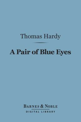 A Pair of Blue Eyes (Barnes & Noble Digital Library)