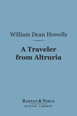 A Traveler From Altruria (Barnes & Noble Digital Library)