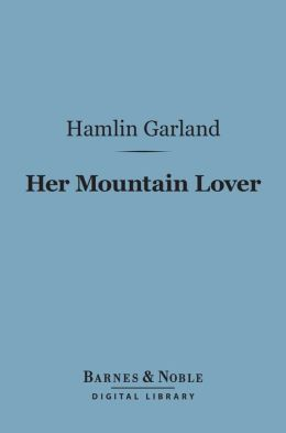 Her Mountain Lover (Barnes & Noble Digital Library)