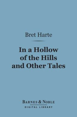 In a Hollow of the Hills (Barnes & Noble Digital Library)