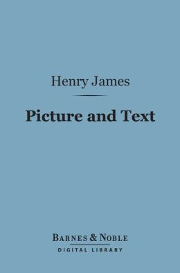 Picture and Text (Barnes & Noble Digital Library)