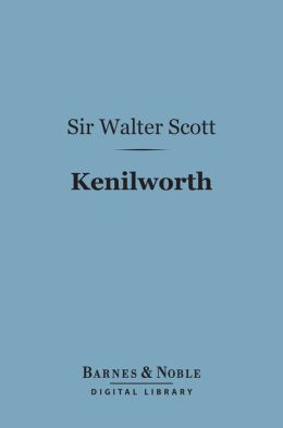 Kenilworth (Barnes & Noble Digital Library)