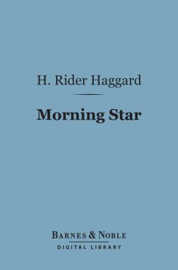 Morning Star (Barnes & Noble Digital Library)