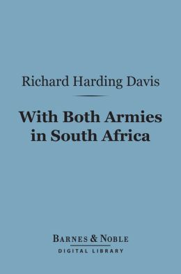 With Both Armies in South Africa (Barnes & Noble Digital Library)