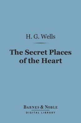 The Secret Places of the Heart (Barnes & Noble Digital Library)