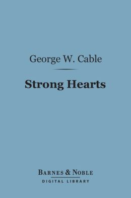 Strong Hearts (Barnes & Noble Digital Library)