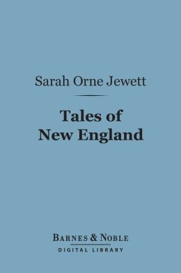 Tales of New England (Barnes & Noble Digital Library)