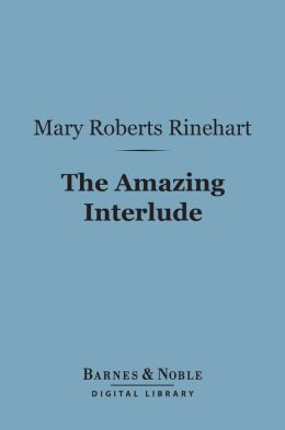 The Amazing Interlude (Barnes & Noble Digital Library)