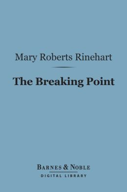 The Breaking Point (Barnes & Noble Digital Library)
