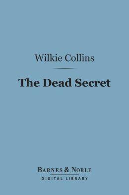 The Dead Secret (Barnes & Noble Digital Library)