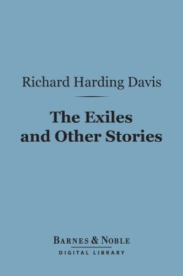 The Exiles and Other Stories (Barnes & Noble Digital Library)