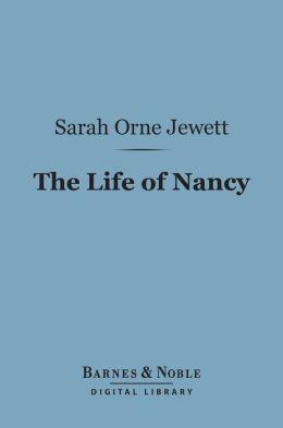 The Life of Nancy (Barnes & Noble Digital Library)