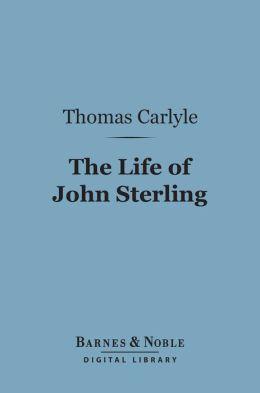 The Life of John Sterling (Barnes & Noble Digital Library)