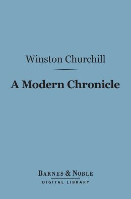 A Modern Chronicle (Barnes & Noble Digital Library)