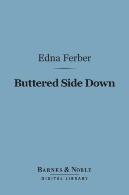 Buttered Side Down (Barnes & Noble Digital Library)