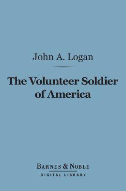The Volunteer Soldier of America (Barnes & Noble Digital Library)