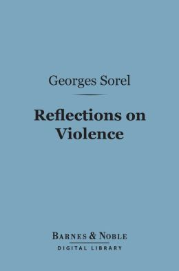 Reflections on Violence (Barnes & Noble Digital Library)