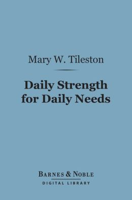 Daily Strength for Daily Needs (Barnes & Noble Digital Library)