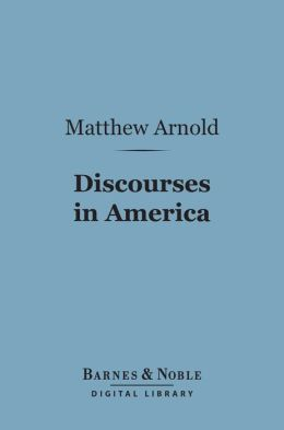 Discourses in America (Barnes & Noble Digital Library)