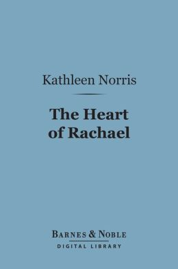 The Heart of Rachael (Barnes & Noble Digital Library)