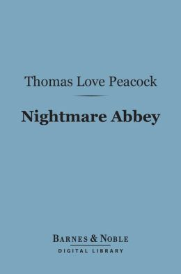 Nightmare Abbey (Barnes & Noble Digital Library)