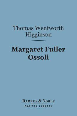 Margaret Fuller Ossoli (Barnes & Noble Digital Library)