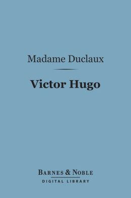 Victor Hugo (Barnes & Noble Digital Library)