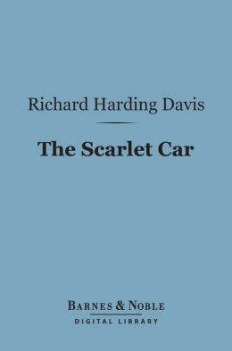 The Scarlet Car (Barnes & Noble Digital Library)