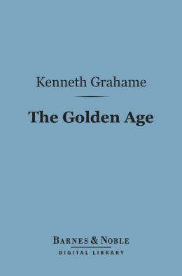The Golden Age (Barnes & Noble Digital Library)