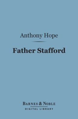 Father Stafford (Barnes & Noble Digital Library)