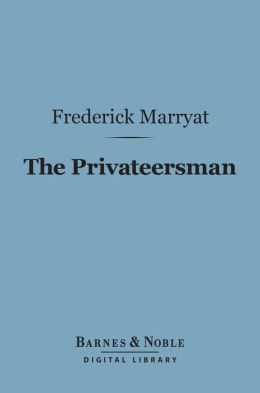 The Privateersman (Barnes & Noble Digital Library)