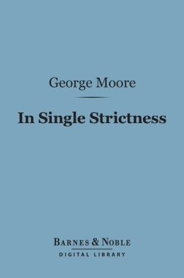 In Single Strictness (Barnes & Noble Digital Library)