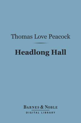 Headlong Hall (Barnes & Noble Digital Library)