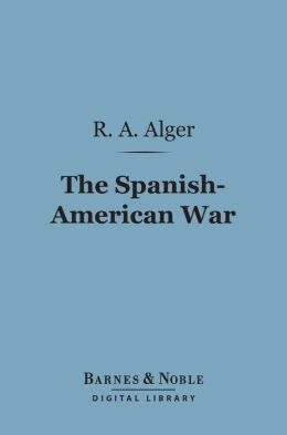 The Spanish-American War (Barnes & Noble Digital Library)