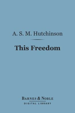 This Freedom (Barnes & Noble Digital Library)