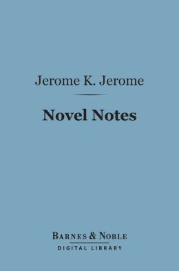 Novel Notes (Barnes & Noble Digital Library)