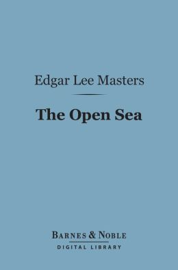 The Open Sea (Barnes & Noble Digital Library)