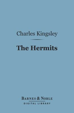 The Hermits (Barnes & Noble Digital Library)