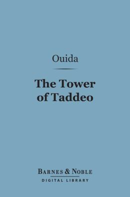 The Tower of Taddeo (Barnes & Noble Digital Library)