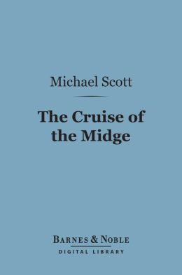 The Cruise of the Midge (Barnes & Noble Digital Library]