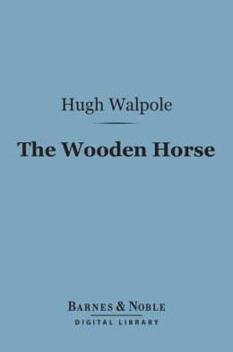 The Wooden Horse (Barnes & Noble Digital Library)