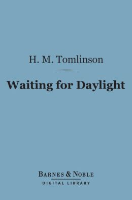 Waiting for Daylight (Barnes & Noble Digital Library)